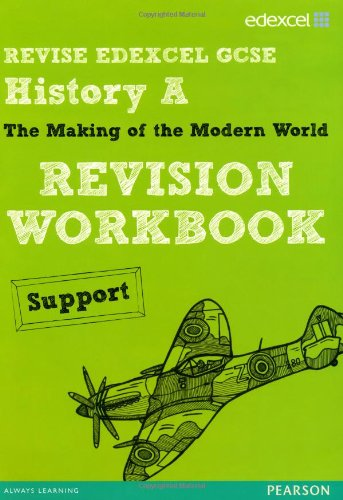 9781446905050: REVISE EDEXCEL: Edexcel GCSE History Specification A Modern World History Revision Workbook Support (REVISE Edexcel GCSE History 09)