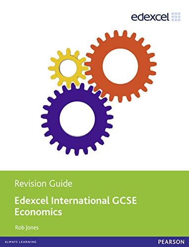 9781446905739: Edexel international GCSE economics revision guide. Per le Scuole superiori. Con e-book. Con espansione online (Edexcel International GCSE)