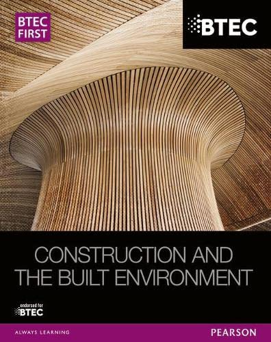 9781446906460: BTEC First Construction and the Built Environment Student Book