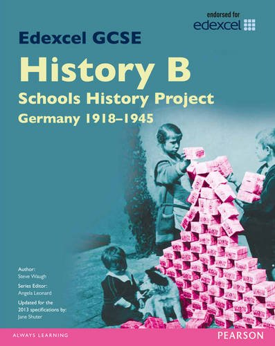 Edexcel GCSE History B Schools History Project: Unit 2C Germany 1918-45 SB 2013: Unit 2C (Edexcel ...