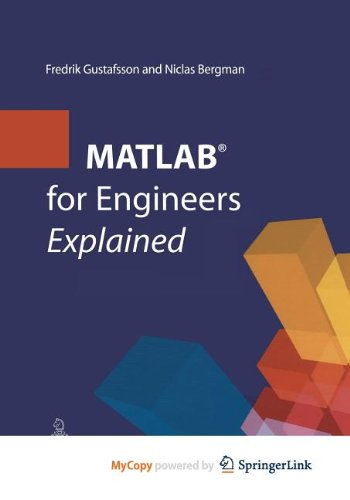 9781447100300: MATLAB® for Engineers Explained