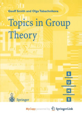 9781447104629: Topics in Group Theory