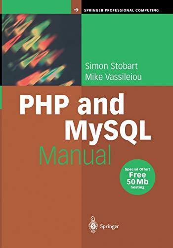 9781447110552: PHP and MySQL Manual: Simple, yet Powerful Web Programming (Springer Professional Computing)
