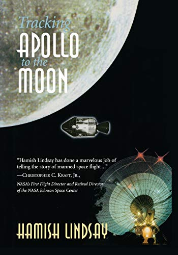 9781447110644: Tracking Apollo to the Moon