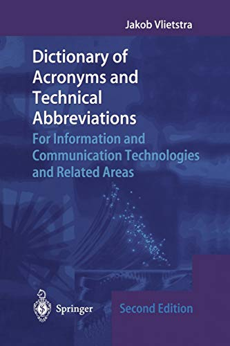 9781447110835: Dictionary of Acronyms and Technical Abbreviations: For Information and Communication Technologies and Related Areas