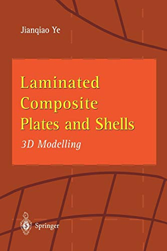 9781447110910: Laminated Composite Plates and Shells: 3D Modelling