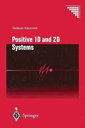 9781447110972: Positive 1D and 2D Systems (Communications and Control Engineering)