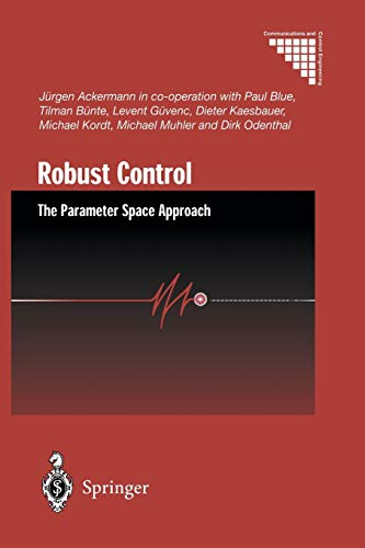 9781447110996: Robust Control: The Parameter Space Approach (Communications and Control Engineering)