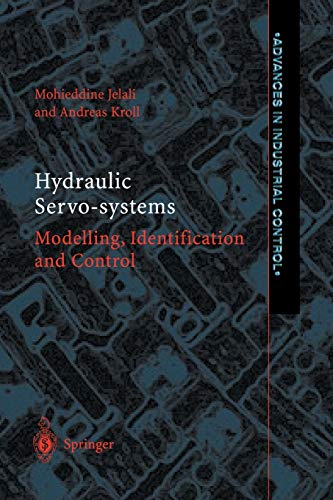 9781447111238: Hydraulic Servo-systems: Modelling, Identification and Control (Advances in Industrial Control)