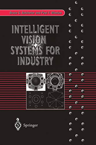 Intelligent Vision Systems for Industry [Apr 30, 1997] Batchelor, Br.