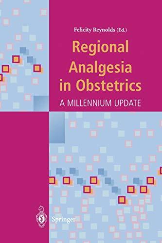 9781447111429: Regional Analgesia in Obstetrics: A Millennium Update