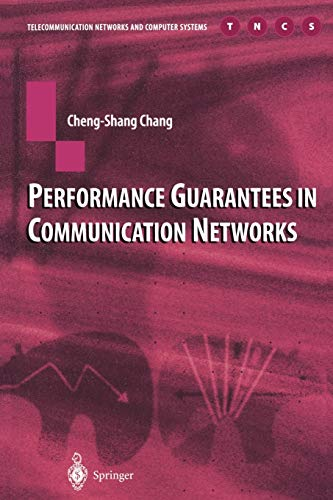 9781447111474: Performance Guarantees in Communication Networks (Telecommunication Networks and Computer Systems)