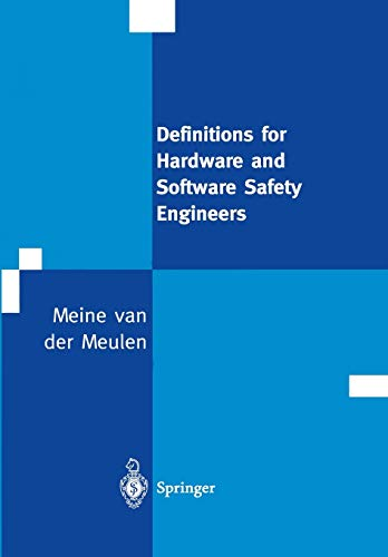 9781447111481: Definitions for Hardware and Software Safety Engineers
