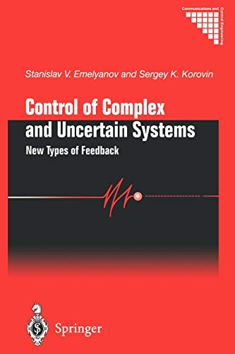 9781447111986: Control of Complex and Uncertain Systems: New Types of Feedback (Communications and Control Engineering)
