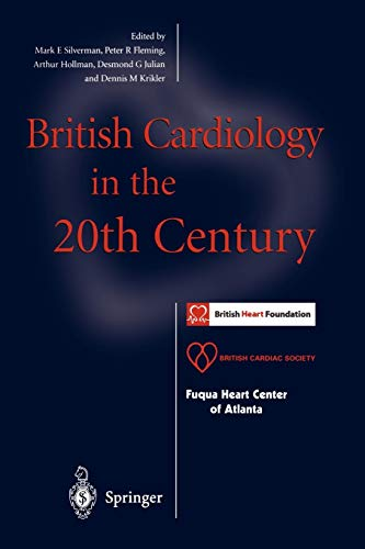 9781447111993: British Cardiology in the 20th Century