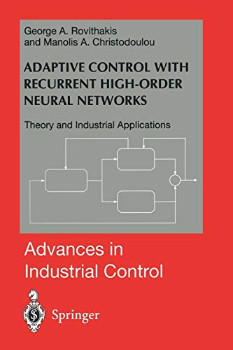 9781447112013: Adaptive Control with Recurrent High-order Neural Networks: Theory and Industrial Applications (Advances in Industrial Control)