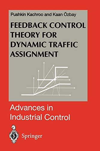 9781447112099: Feedback Control Theory for Dynamic Traffic Assignment (Advances in Industrial Control)