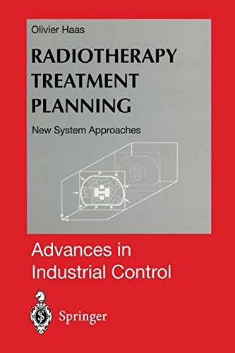 Radiotherapy Treatment Planning: New System Approaches: Olivier C. Haas