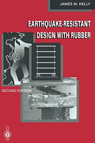 9781447112471: Earthquake-Resistant Design with Rubber