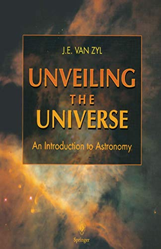 9781447112600: Unveiling the Universe: An Introduction to Astronomy