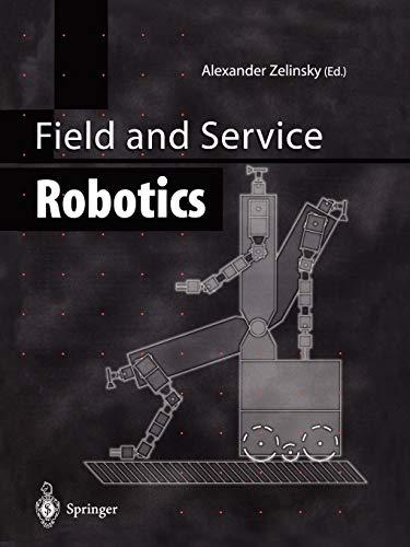 9781447112754: Field and Service Robotics
