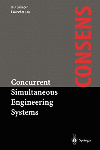 Concurrent Simultaneous Engineering Systems: The Way to Successful Product Development: Springer