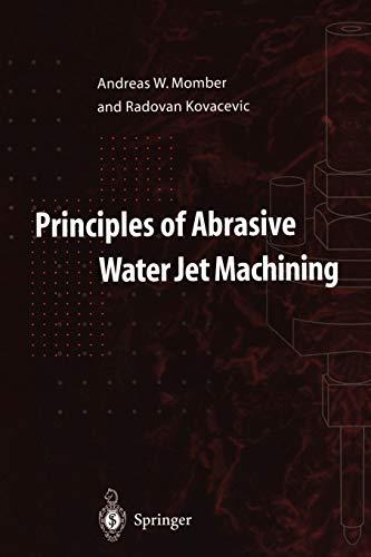 9781447115748: Principles of Abrasive Water Jet Machining