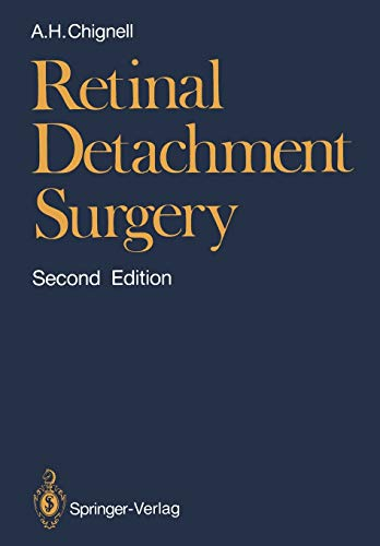 Retinal Detachment Surgery: Anthony H. Chignell