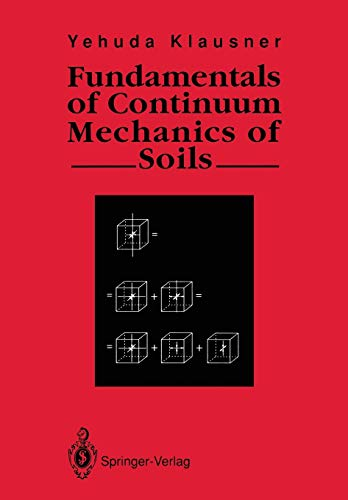 9781447116790: Fundamentals of Continuum Mechanics of Soils