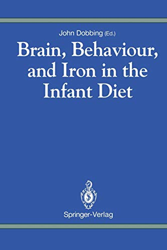 9781447117681: Brain, Behaviour, and Iron in the Infant Diet