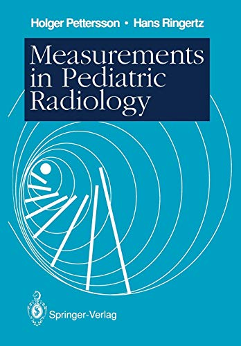 Measurements in Pediatric Radiology (Paperback): Holger Pettersson, Hans
