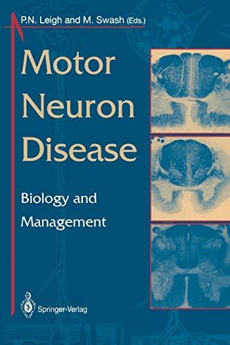 9781447118732: Motor Neuron Disease: Biology And Management