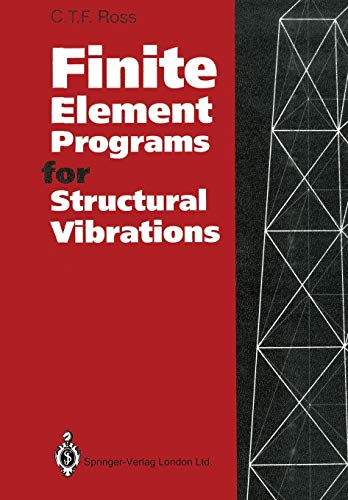 9781447118886: Finite Element Programs for Structural Vibrations