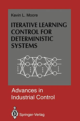 9781447119142: Iterative Learning Control for Deterministic Systems (Advances in Industrial Control)