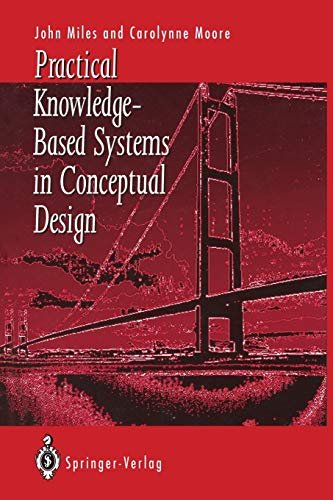 9781447120445: Practical Knowledge-Based Systems in Conceptual Design