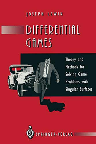 9781447120674: Differential Games: Theory and Methods for Solving Game Problems with Singular Surfaces