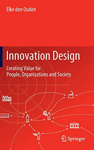 9781447122678: Innovation Design: Creating Value for People, Organizations and Society