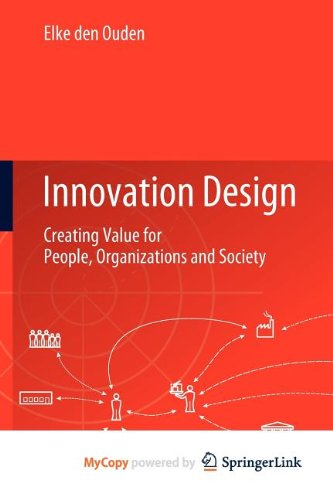 9781447122692: Innovation Design: Creating Value for People, Organizations and Society