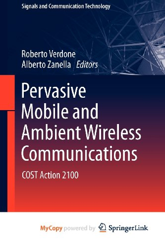 9781447123163: Pervasive Mobile and Ambient Wireless Communications