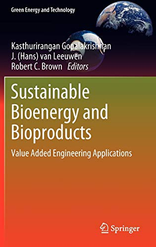 9781447123231: Sustainable Bioenergy and Bioproducts: Value Added Engineering Applications (Green Energy and Technology)