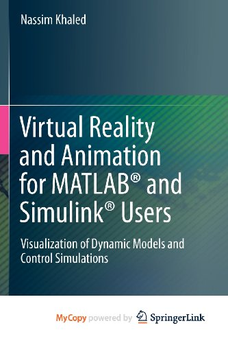 9781447123316: Virtual Reality and Animation for MATLAB and Simulink Users
