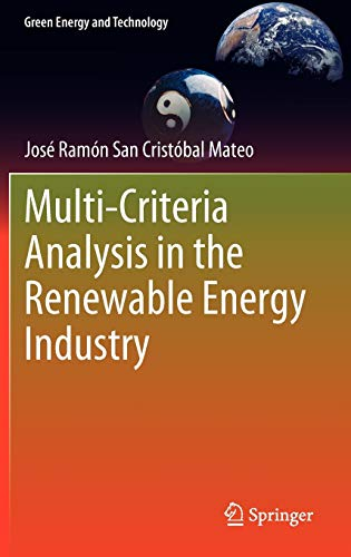 Multi Criteria Analysis in the Renewable Energy Industry: Josà Ramà n San Cristà bal