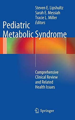 9781447123651: Pediatric Metabolic Syndrome: Comprehensive Clinical Review and Related Health Issues