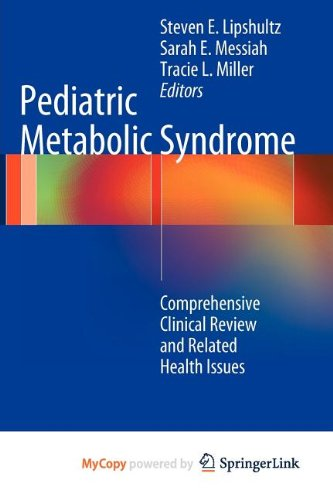9781447123675: Pediatric Metabolic Syndrome: Comprehensive Clinical Review and Related Health Issues