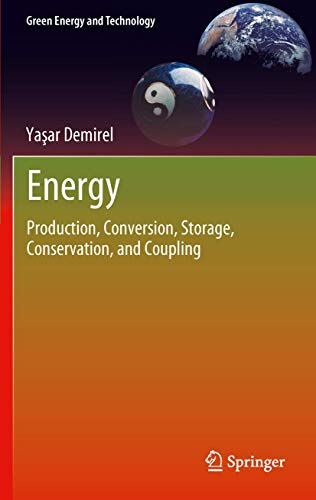 9781447123712: Energy: Production, Conversion, Storage, Conservation, and Coupling (Green Energy and Technology)