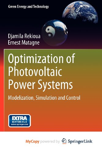 9781447124047: Optimization of Photovoltaic Power Systems: Modelization, Simulation and Control