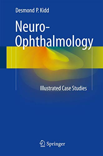 9781447124092: 50 Illustrated Cases in Neuro-ophthalmology
