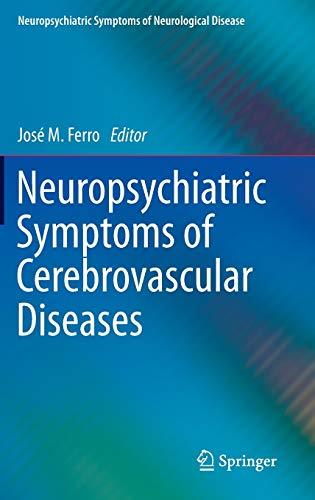 9781447124276: Neuropsychiatric Symptoms of Cerebrovascular Diseases (Neuropsychiatric Symptoms of Neurological Disease)