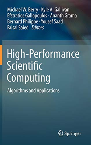 9781447124368: High-Performance Scientific Computing: Algorithms and Applications