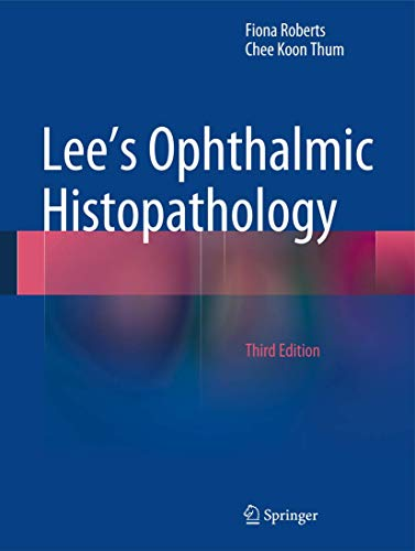 Lee's Ophthalmic Histopathology (Hardcover): Berlin Springer